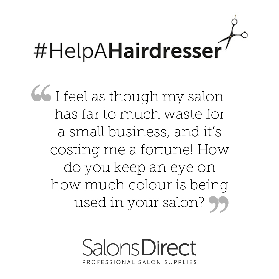 HELPAHAIRDRESSER How do you control waste in your salon?