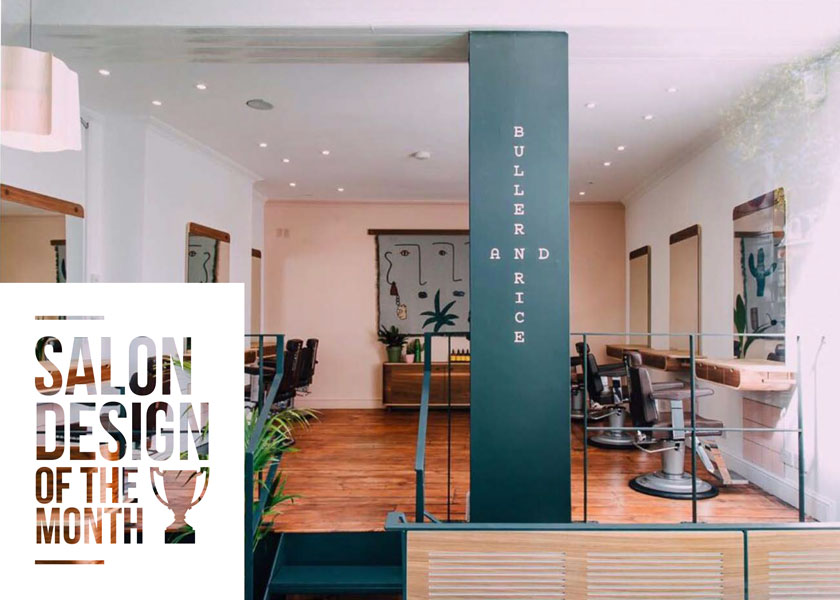 Salon Design Of The Month With Buller & Rice | Salons Direct