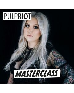 Pulp Riot Masterclass Ticket glam.by.heather Masterclass