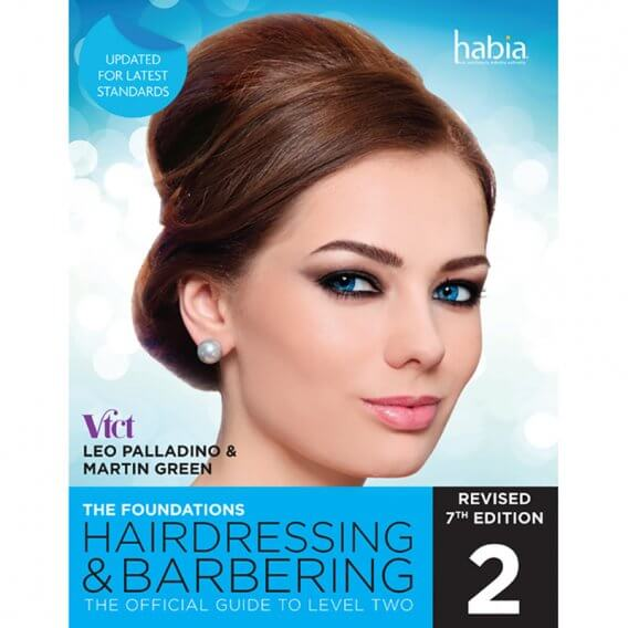 Hairdressing & Barbering - The Foundations NVQ & VRQ Level 2 Revised 7th Edition Book