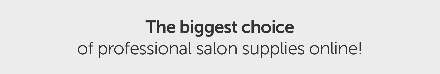 Biggest | Salons Direct